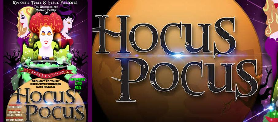 The Unauthorized Musical Parody of Hocus Pocus at Rockwell Table and Stage