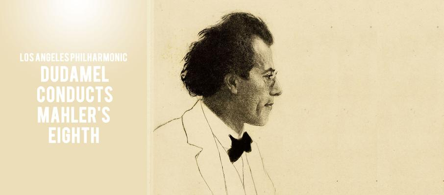 Los Angeles Philharmonic - Dudamel Conducts Mahler's Eighth at Walt Disney Concert Hall