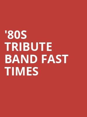 '80s Tribute Band Fast Times at The Canyon Santa Clarita