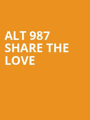 ALT 987 Share The Love at The Wiltern