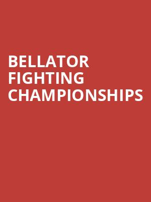 Bellator Fighting Championships at The Forum