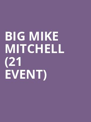 Big Mike Mitchell (21+ Event) at Ontario Improv Comedy Club