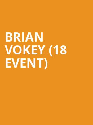 Brian Vokey (18+ Event) at Improv Comedy Club