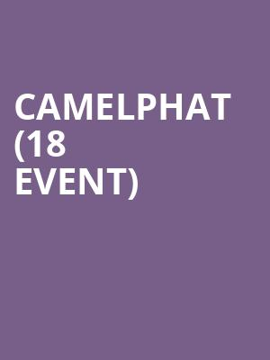 CamelPhat (18+ Event) at Hollywood Palladium