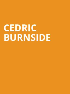 Cedric Burnside at Echo