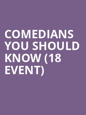 Comedians You Should Know (18+ Event) at Improv Comedy Club