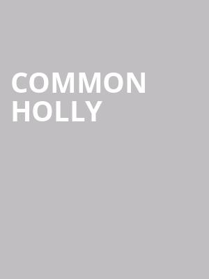 Common Holly at Echo