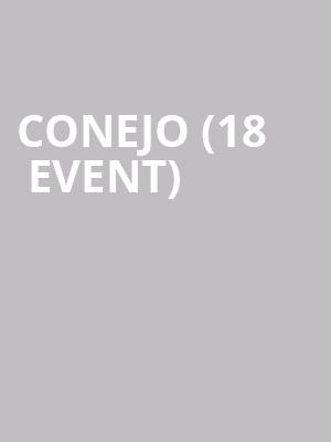 Conejo (18+ Event) at Regent Theatre