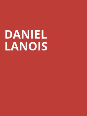 Daniel Lanois at The Theatre at Ace