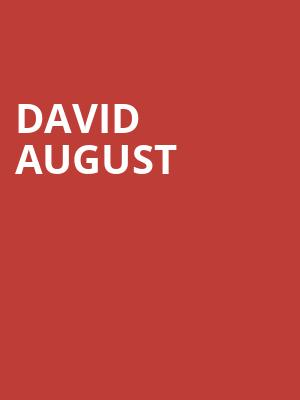 David August at The Fonda Theatre