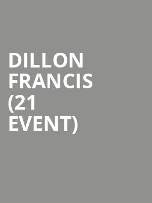 Dillon Francis (21+ Event) at Exchange