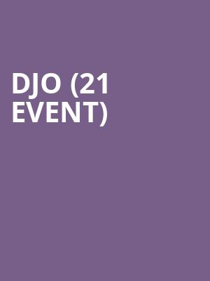 Djo (21+ Event) at Moroccan Lounge