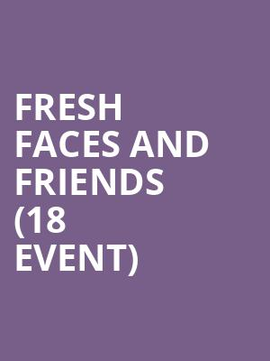 Fresh Faces and Friends (18+ Event) at Improv Comedy Club