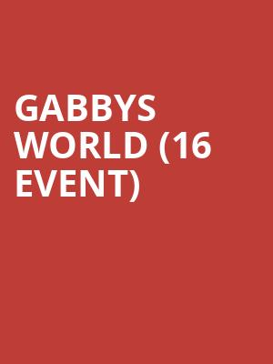Gabbys World (16+ Event) at Moroccan Lounge