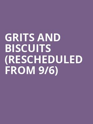 Grits And Biscuits (Rescheduled from 9/6) at Hollywood Palladium