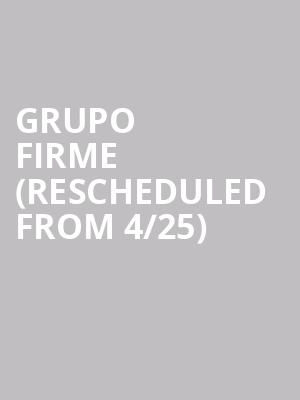 Grupo Firme (Rescheduled from 4/25) at Toyota Arena
