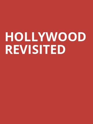 Hollywood Revisited at Janet & Ray Scherr Forum