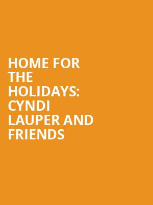 Home for the Holidays: Cyndi Lauper and Friends at The Novo