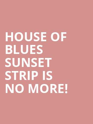 Have faced house of blues sunset strip seating chart
