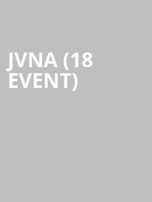 JVNA (18+ Event) at El Rey Theater