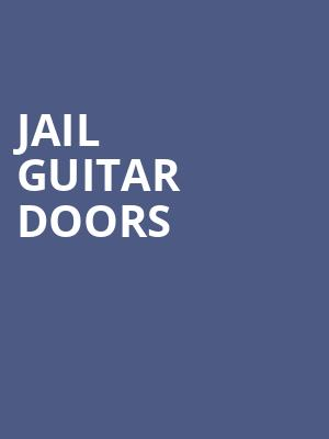 Jail Guitar Doors at John Anson Ford Theatre