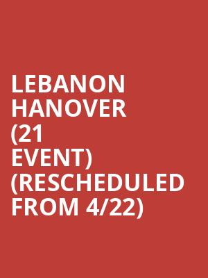 Lebanon Hanover (21+ Event) (Rescheduled from 4/22) at Echoplex