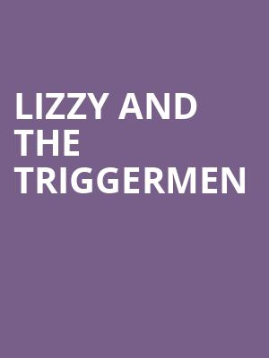 Lizzy and The Triggermen at El Rey Theater