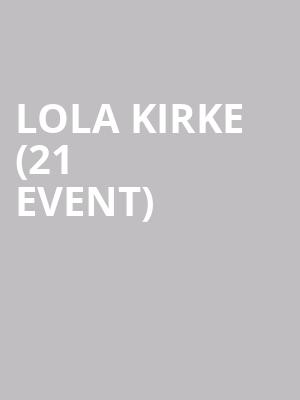Lola Kirke (21+ Event) at Bootleg Theater