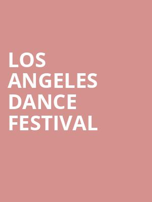 Los Angeles Dance Festival at Royce Hall