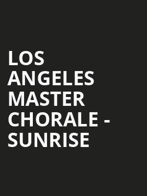 Los Angeles Master Chorale - Sunrise at Walt Disney Concert Hall