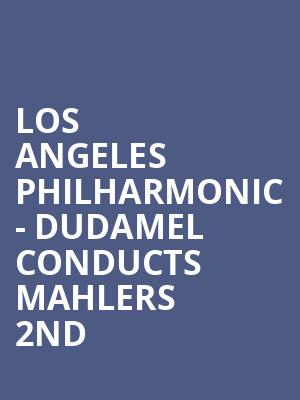 Los Angeles Philharmonic - Dudamel Conducts Mahlers 2nd at Hollywood Bowl