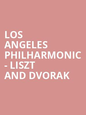 Los Angeles Philharmonic - Liszt and Dvorak at Hollywood Bowl