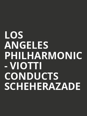 Los Angeles Philharmonic - Viotti Conducts Scheherazade at Walt Disney Concert Hall