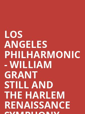 Los Angeles Philharmonic - William Grant Still and the
