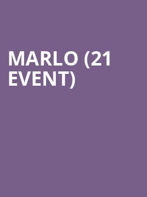 MaRLo (21+ Event) at Exchange