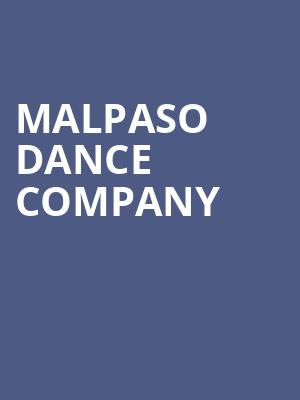 Malpaso Dance Company at Ahmanson Theater