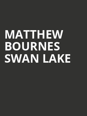 Matthew Bournes Swan Lake at Ahmanson Theater