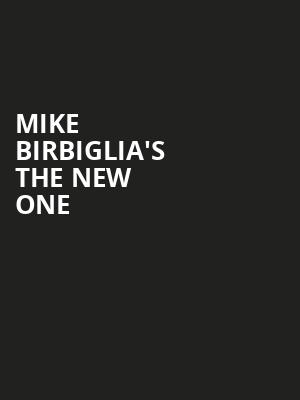 Mike Birbiglia's The New One at Ahmanson Theater