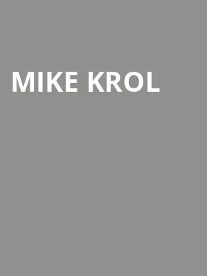 Mike Krol at Bootleg Theater