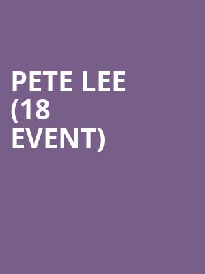 Pete Lee (18+ Event) at Improv Comedy Club