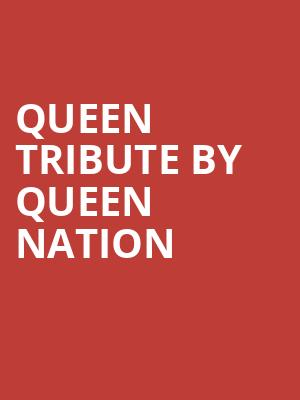 Queen Tribute by Queen Nation at The Canyon Santa Clarita