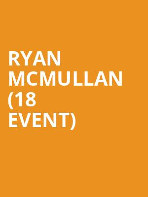 Ryan McMullan (18+ Event) at Moroccan Lounge