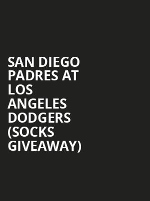 San Diego Padres at Los Angeles Dodgers (Socks Giveaway) at Dodger Stadium
