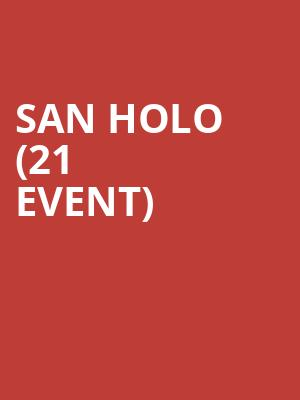 San Holo (21+ Event) at Exchange