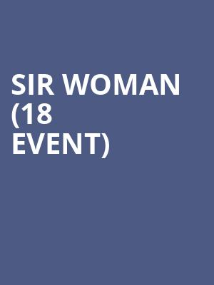 Sir Woman (18+ Event) at Moroccan Lounge