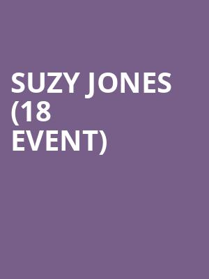 Suzy Jones (18+ Event) at Moroccan Lounge