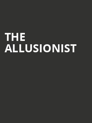The Allusionist at Bootleg Theater