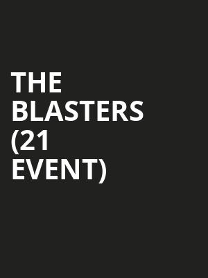 The Blasters (21+ Event) at Viper Room