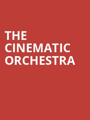 The Cinematic Orchestra at Walt Disney Concert Hall