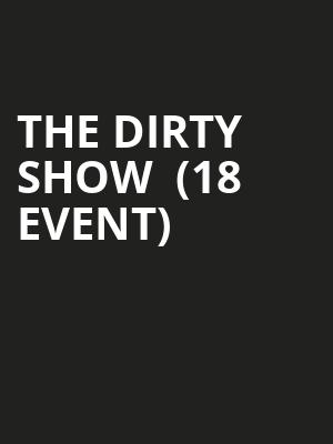 The Dirty Show  (18+ Event) at Ontario Improv Comedy Club